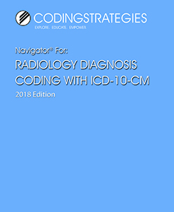 2018 Navigator® for Radiology Diagnosis Coding with ICD-10-C